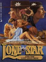 Lone Star and the Lost Gold Mine
