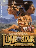 Lone Star and the Deadly Stranger