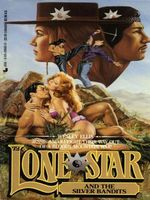 Lone Star and the Silver Bandits