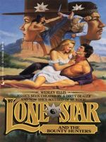 Lone Star and the Bounty Hunters