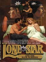 Lone Star and the Bank Robbers