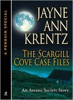 The Scargill Cove Case Files by Jayne Ann Krentz