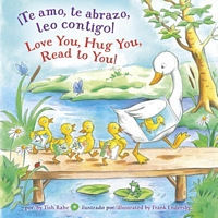 Te Amo, Te Abrazo, Leo Contigo!/Love You, Hug You, Read to You!