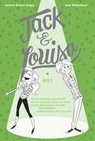 Jack & Louisa: Act 1