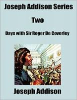 Days with Sir Roger De Coverley