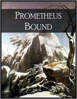 Prometheus Bound: And the Seven Against Thebes