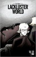 Lackluster World #1