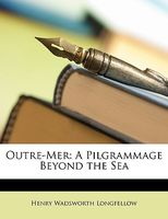 Outre-Mer, A Pilgrimage Beyond The Sea