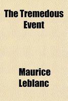 The Tremedous Event
