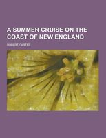 A Summer Cruise On The Coast Of New England