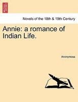 Annie: A Romance of Indian Life.
