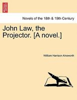 John Law, The Projector