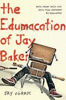 The Edumacation of Jay Baker
