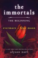 Beginning: Evermore and Blue Moon