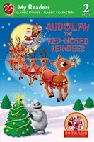 Rudolph the Red-Nosed Reindeer My Reader