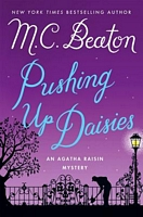 Pushing Up Daisies by M.C. Beaton
