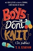 Boys Don't Knit (in Public)