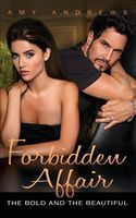 Forbidden Affair: The Bold and Beautiful
