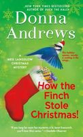 How the Finch Stole Christmas! by Donna Andrews