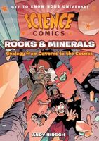 Rocks and Minerals: Geology from Caverns to the Cosmos