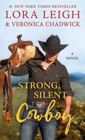 Strong, Silent Cowboy by Lora Leigh
