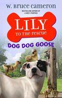 Dog Dog Goose