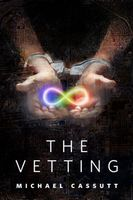 The Vetting