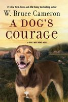 A Dog's Courage