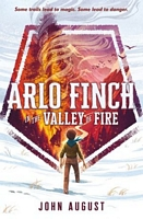 Arlo Finch in the Valley of Fire