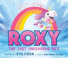 Roxy the Last Unisaurus Rex