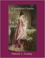 A Scandalous Creature