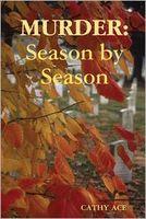 Murder: Season by Season