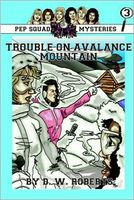 Trouble on Avalanche Mountain