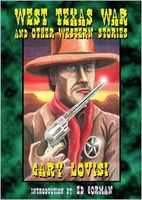 West Texas War: and other Western Stories