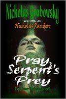 Pray, Serpent's Prey