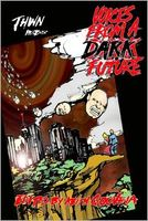 THWN Presents Voices from a Dark Future