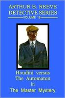 Houdini Versus the Automation in The Master Mystery
