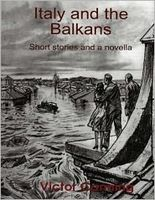 Italy and the Balkans: Short Stories and a Novella
