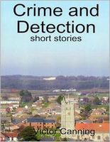 Crime and Detection: Short Stories