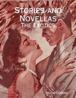 Stories and Novellas: The Exotics