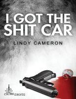 I Got the Shit Car