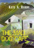 The Mad Dog Cafe