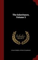 The Inheritance, Volume 3