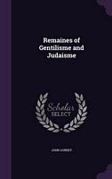 Remaines Of Gentilisme And Judaisme