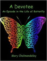 A Devotee: An Episode in the Life of Butterfly
