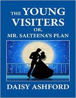 The Young Visiters; or, Mr. Salteena's Plan