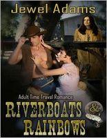 Riverboats and Rainbows