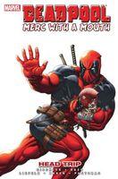 Deadpool: Merc with a Mouth: Head Trip