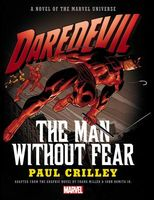 Daredevil: The Man Without Fear Prose Novel