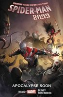 Spider-Man 2099, Volume 6: Apocalypse Soon